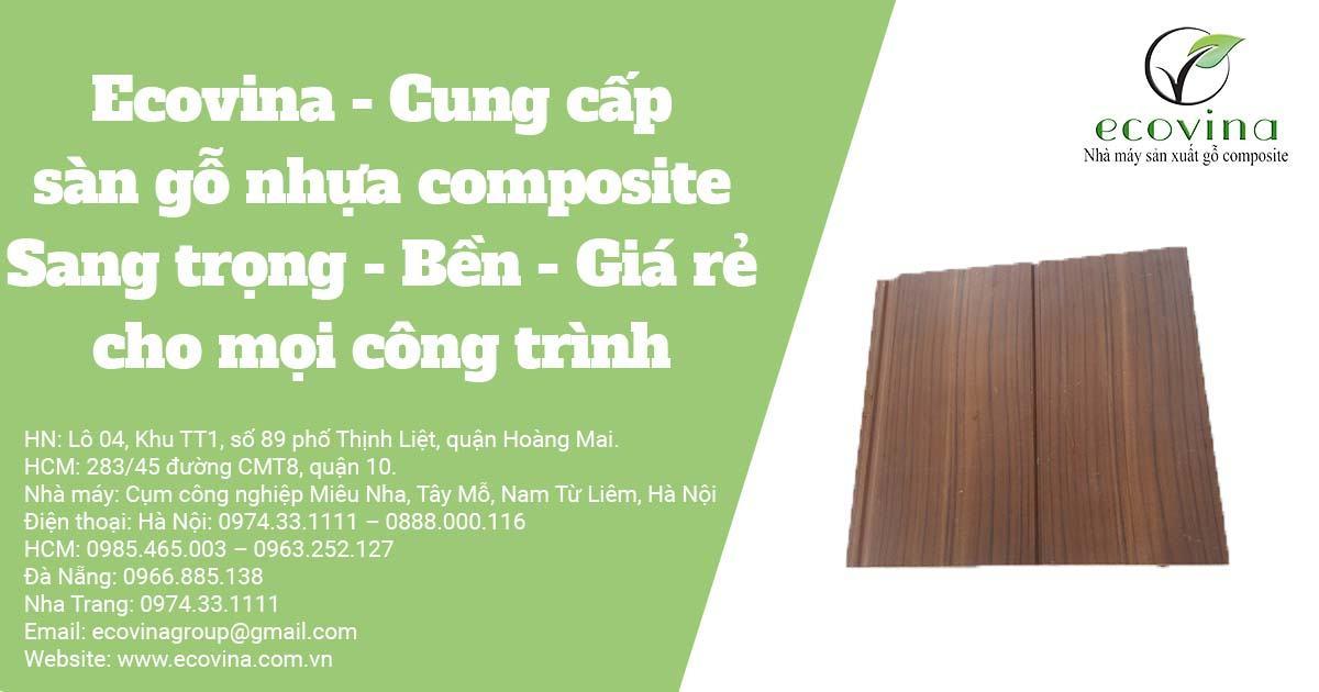 Ecovina - Cung cấp sàn gỗ nhựa composite Sang trọng - Bền - Giá rẻ cho mọi công trình