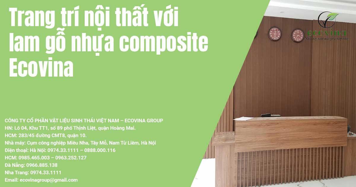 Trang trí nội thất với lam gỗ nhựa composite Ecovina
