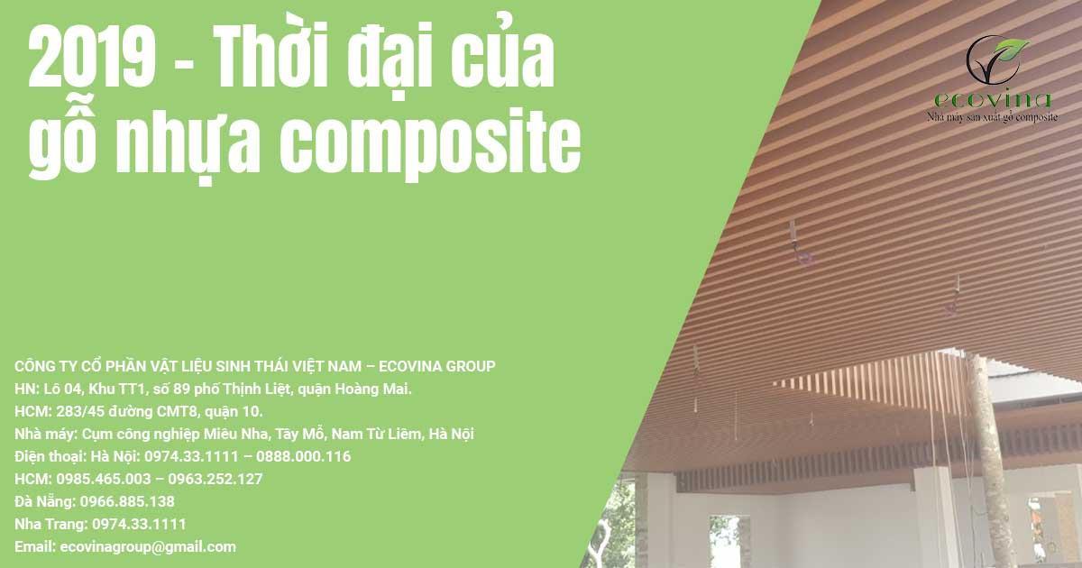 2019 - Thời đại của gỗ nhựa composite