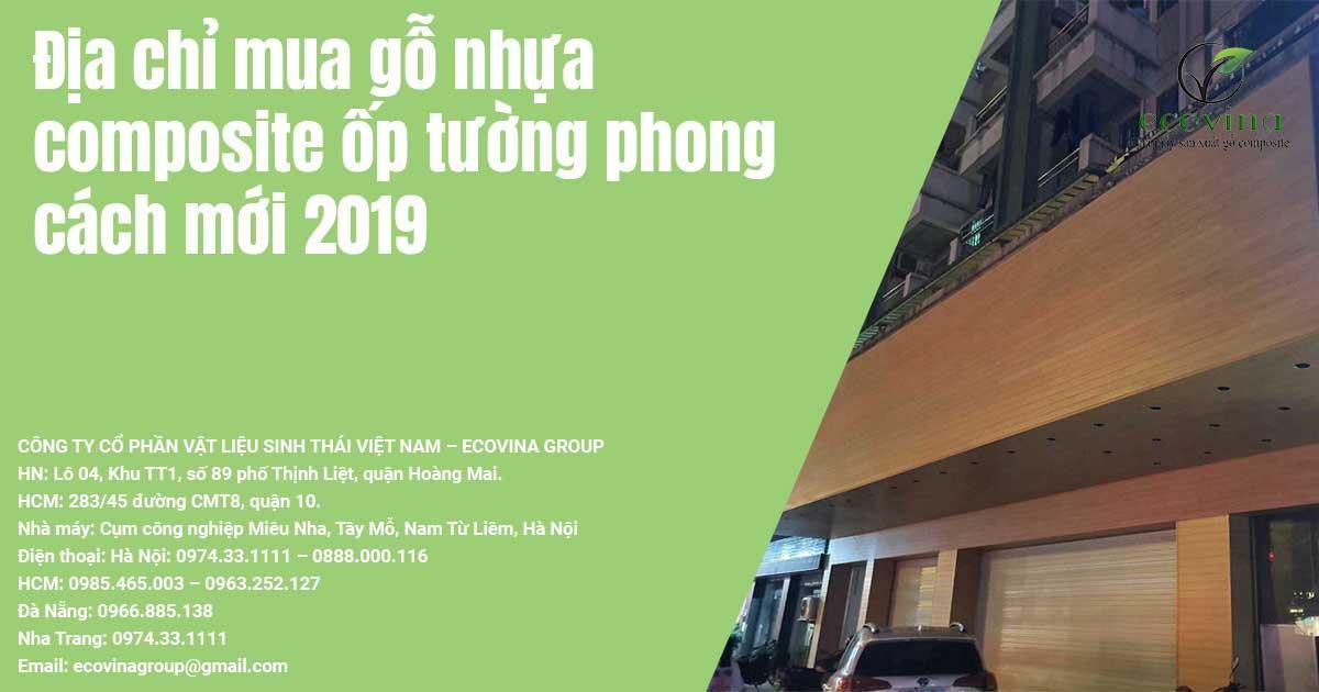 Địa chỉ mua gỗ nhựa composite ốp tường phong cách mới 2019